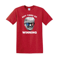 Not Tired of Winning - Core Cotton Tee