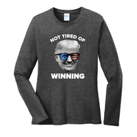 Not Tired of Winning - Ladies Long Sleeve Core Cotton Tee