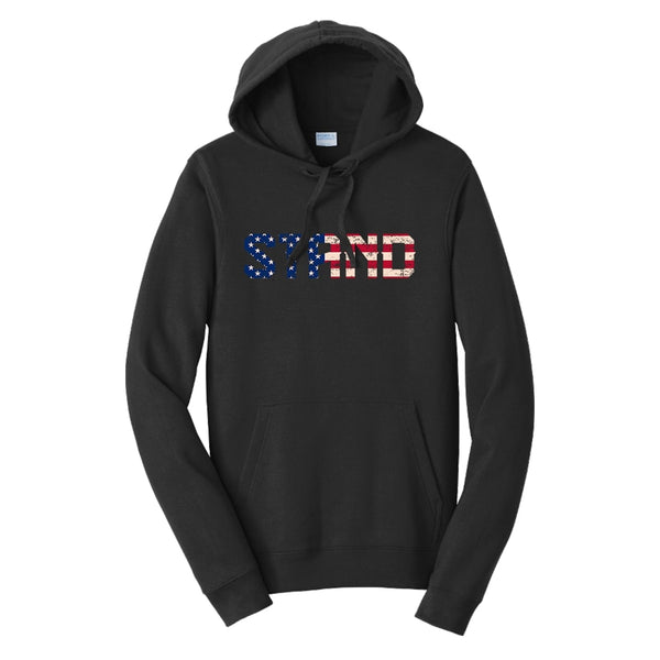 STAND - Fan Favorite Fleece Pullover Hooded Sweatshirt