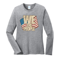 We The People - Ladies Long Sleeve Core Cotton Tee