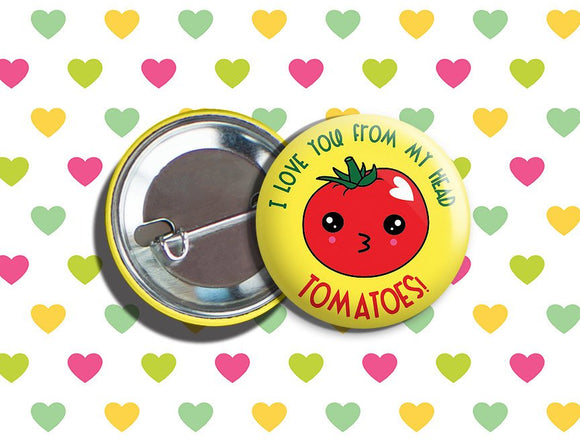Kawaii Tomato Valentine's Day Vegan/Vegetarian Pinback Button 1.75