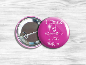 "Vegan Vegetarian ""I Think Therefore I'm Vegan"" Pinback Button Pin 1.75"" Pink"