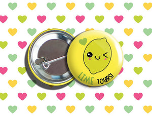"Kawaii Lime Valentine's Day Vegan/Vegetarian Pinback Button 1.75"" ""LIME Yours!"""