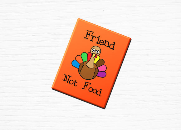 Vegan Vegetarian Fridge Magnet Turkey