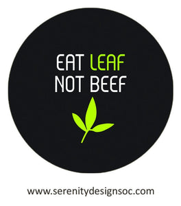 "Vegan Vegetarian Sticker ""Eat Leaf Not Beef""  2.5 x 2.5"" Bumper Sticker"