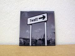 Twatt - Fridge Magnet