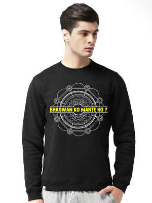 Bhagwan Ko Mante Ho Sacred Games Graphics Printed Round Neck Sweatshirt - bluehaat