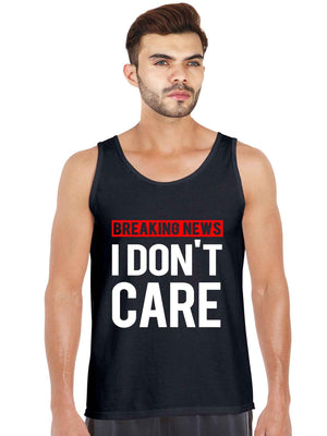 Breaking News I Don't Care Tank Top - bluehaat