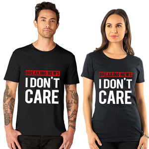 We don't care about world Couple in single Quote T shirt