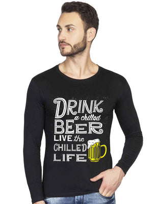 Drink Chilled Beer Live Chill Life Alcohol Graphics Full Sleeve T Shirt - bluehaat