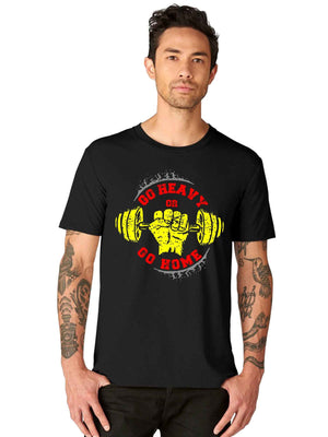 Go Heavy or Go Home Gym Half Tshirt - bluehaat