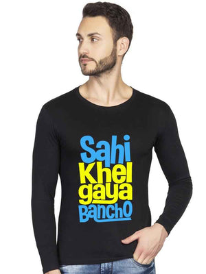 Sahi Khel Gaya Bancho Full T shirt - bluehaat