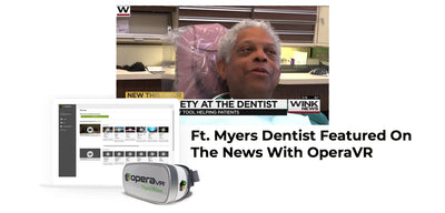 Fort Myers Dentist Generating Media Buzz And Referrals With OperaVR!