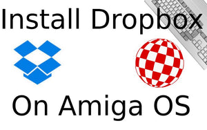 Dropbox for Amiga (how-to)