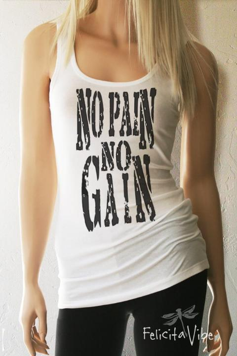 """No Pain No Gain"" Fitted White Scoop Neck Workout Tank Top - Felicita Vibe®  - felicitavibe.com"