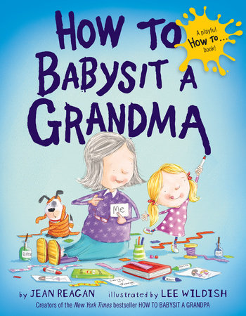 HOW TO BABYSIT A GRANDMA (BRD)