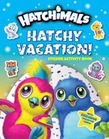 HATCHY VACATION!