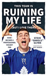 This team is ruining my life - Steve Dangle Glynn