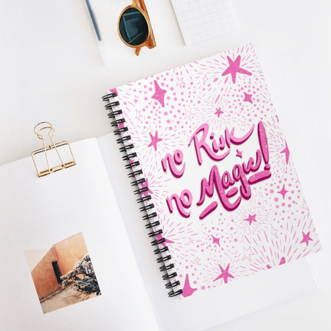 No Risk No Magic Spiral Bound Small Journal