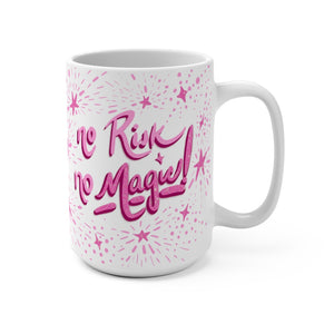 No risk, No magic Mug