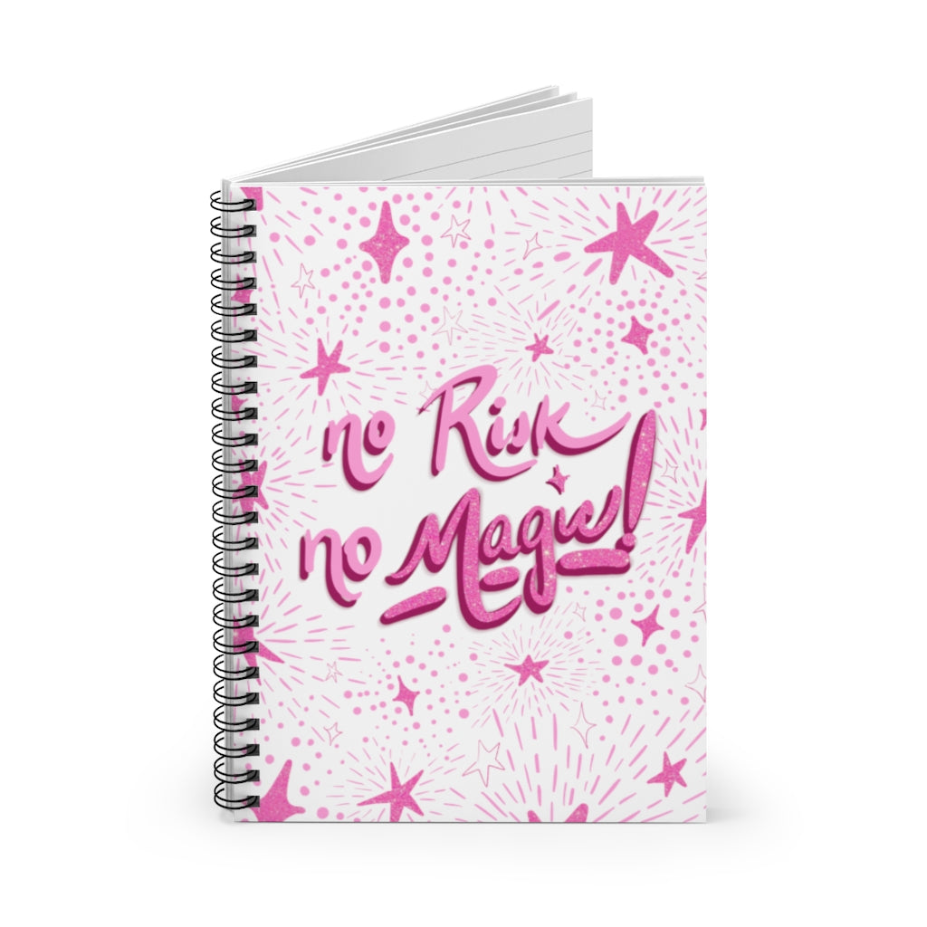 No Risk, No Magic Spiral Notebook - Ruled Line