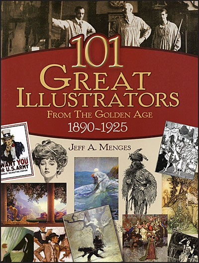 Review: 101 Great Illustrators From the Golden Age (1890-1925) by Jeff Menges
