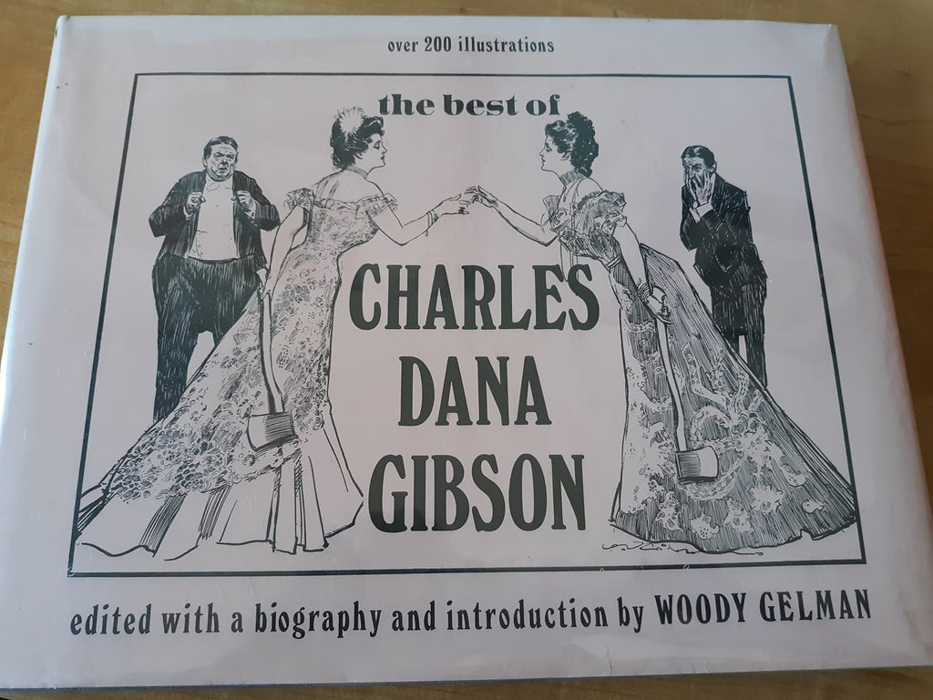Review: The Best of Charles Dana Gibson, edited with a biography and introduction by Woody Gelman