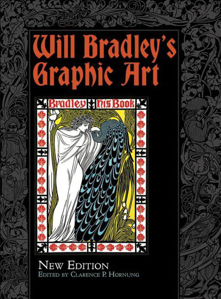 Review: Will Bradley's Graphic Art, (New Edition,) Edited by Clarence P. Hornung