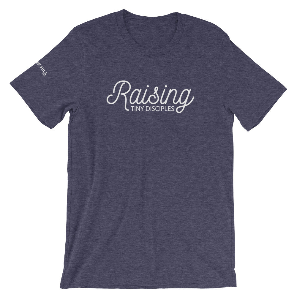 Raising Tiny Disciples • Short-Sleeve Unisex T-Shirt