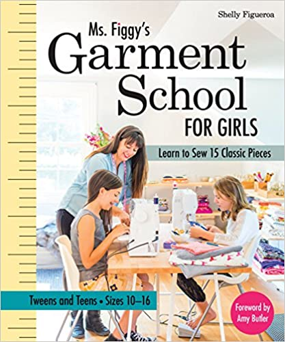 Ms. Figgy's Garment School for Girls | Learn to Sew 15 Classic Pieces