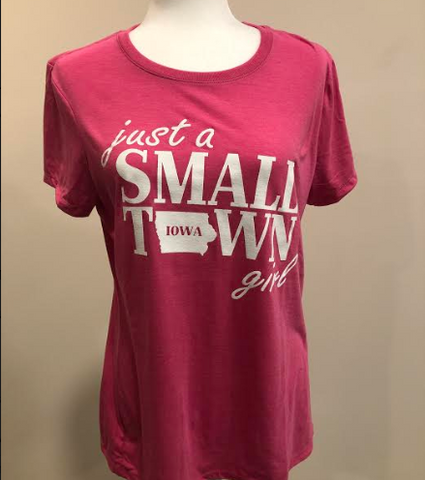 PINK SMALL TOWN IOWA GIRL T-SHIRTS