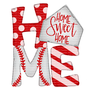 HOME SWEET HOME BASEBALL (SUBLIMATION)