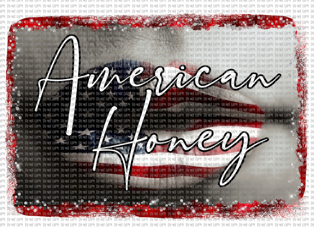AMERICAN HONEY (SUBLIMATION)