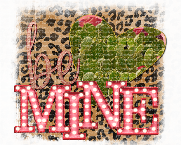 BE MINE (SUBLIMATION)