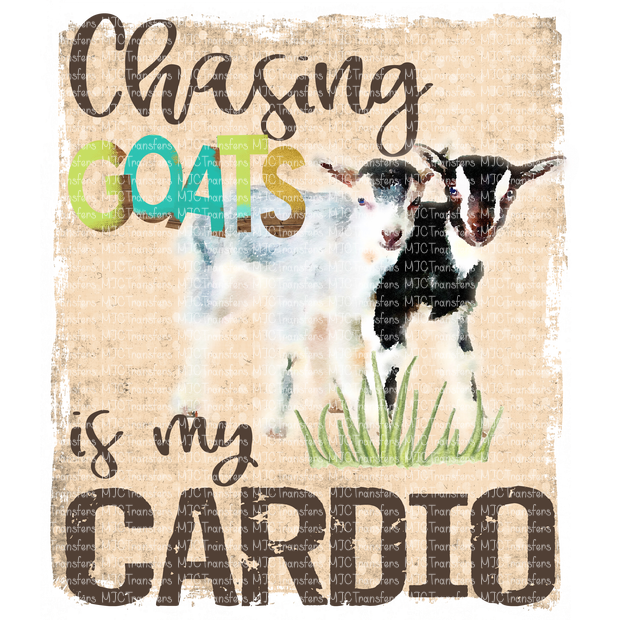 CHASING GOATS IS MY CARDIO (SUBLIMATION)