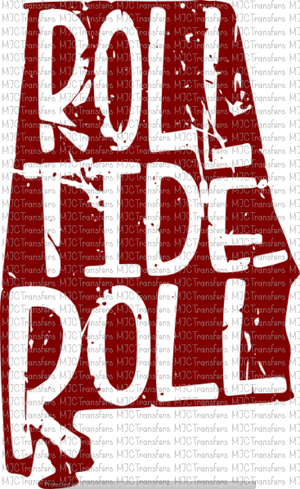ROLL TIDE ROLL (SUBLIMATION)