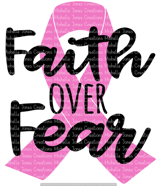 FAITH OVER FEAR (SUBLIMATION)