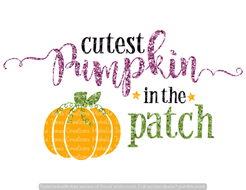 GLITTER CUTEST PUMPKIN IN THE PATCH (SUBLIMATION)