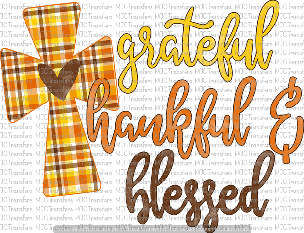 GRATEFUL THANKFUL & BLESSED (SUBLIMATION)