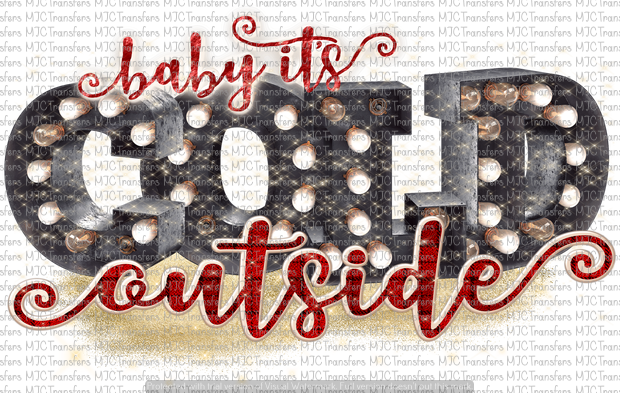BABY IT'S COLD OUTSIDE (SUBLIMATION)
