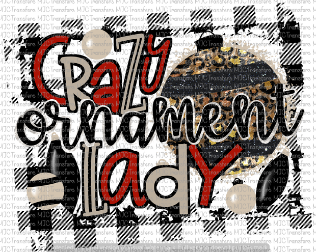 CRAZY ORNAMENT LADY (SUBLIMATION)