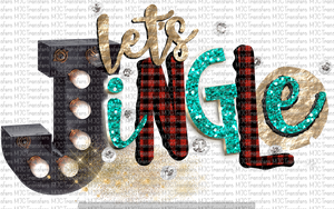 LET'S JINGLE (SUBLIMATION)