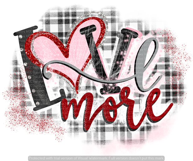 LOVE MORE (#1) (SUBLIMATION)