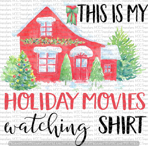 THIS IS MY HOLIDAY MOVIES CHRISTMAS WATCHING SHIRT (SUBLIMATION)