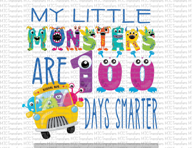 MY LITTLE MONSTERS ARE 100 DAYS SMARTER