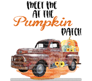 MEET ME AT THE PUMPKIN PATCH (WITH FALL TRUCK) (SUBLIMATION)
