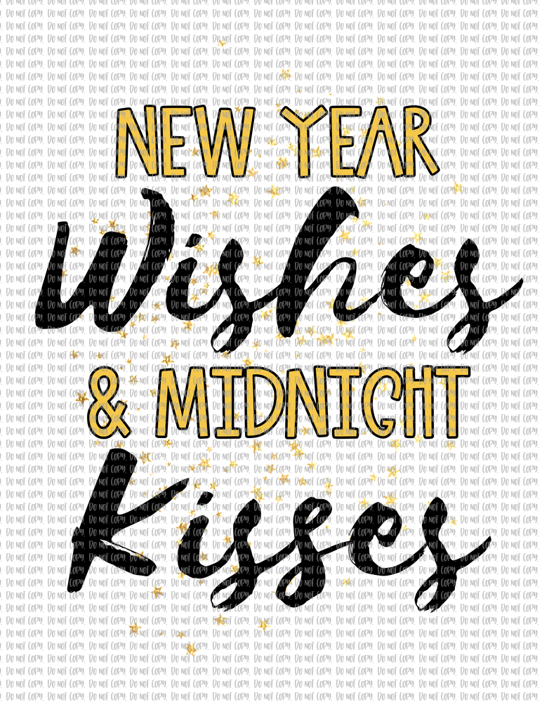 NEW YEAR WISHES AND MIDNIGHT KISSES (SUBLIMATION)