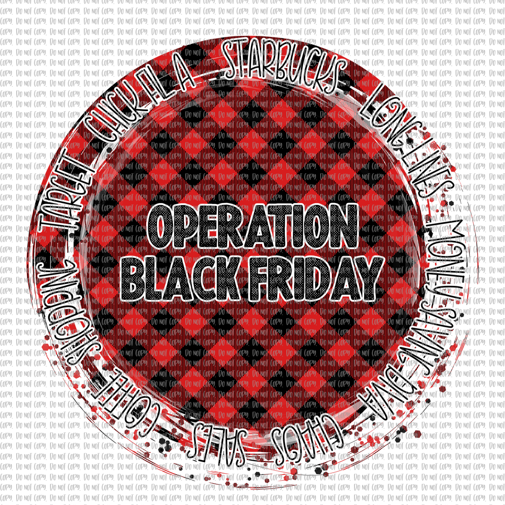 OPERATION BLACK FRIDAY(SUBLIMATION)
