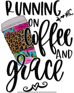RUNNING ON COFFEE AND GRACE (SUBLIMATION)