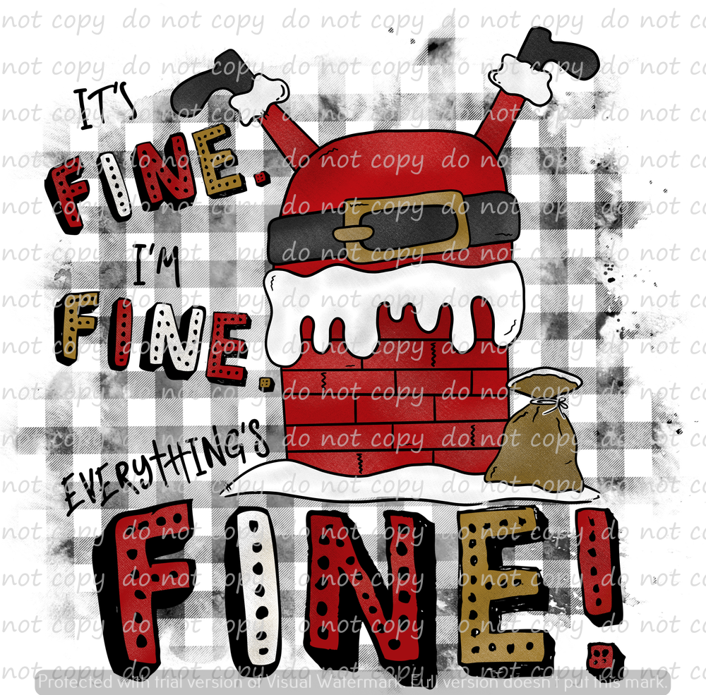 EVERYTHING'S FINE SANTA (SUBLIMATION TRANSFER)